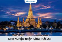 Kinh nghiệm nhập hàng Thái Lan giá rẻ, chất lượng