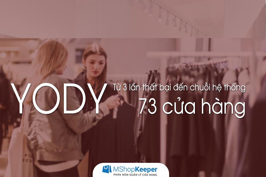 Bài học thành công từ YODY - chuỗi 73 cửa hàng thời trang