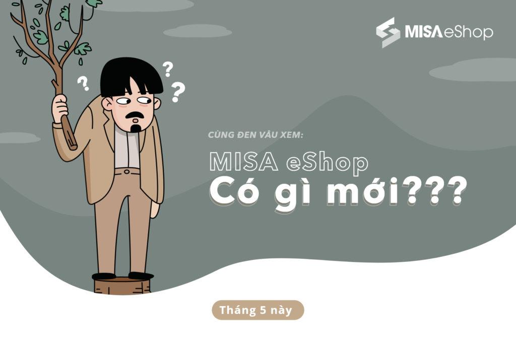 MISA eShop - Nền tảng phần mềm quản lý bán hàng đa kênh